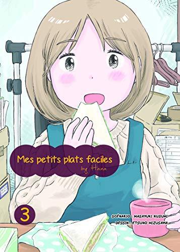 Mes petits plats faciles By Hana - tome 3 (03)