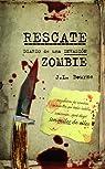 Rescate. Diario de una invasión zombie par J. L. Bourne
