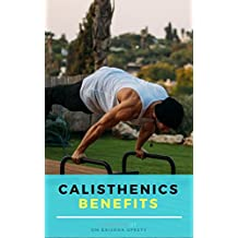 Calisthenics Benefits (English Edition)