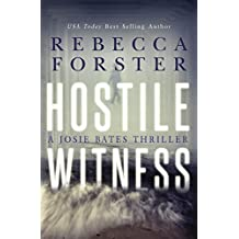 HOSTILE WITNESS: A Josie Bates Thriller (The Witness Series Book 1) (English Edition)