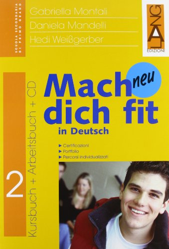 Mach dich fit in Deutsch neu. Per la Scuola media: 2