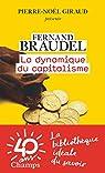 La Dynamique du capitalisme par Braudel