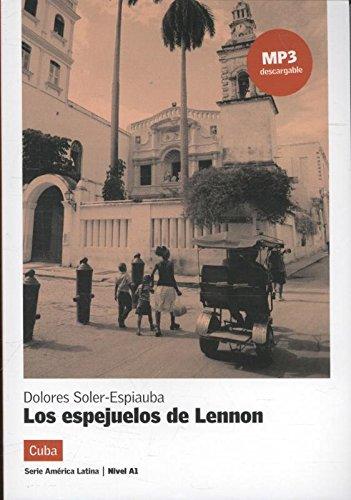 Los espejuelos de Lennon par Dolores Soler-Espiauba