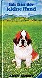 Ravensburger Minibilderbücher: Ich bin der kleine Hund