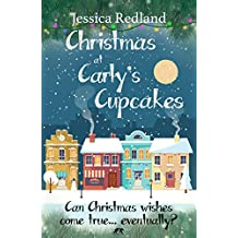 Christmas at Carly's Cupcakes: A heartwarming cosy Christmas tale