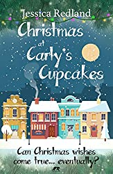Christmas at Carly's Cupcakes: A heartwarming cosy Christmas tale (Christmas on Castle Street)