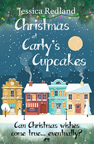 christmas at carlys cupcakes a heartwarming cosy christmas tale christmas on castle street - Christmas Tale