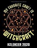 My Favorite Craft Is Witchcraft Kalender 2020: Pentagramm - Hexe -  Okkult - Hexenkalender - Hexen Kalender Terminplaner Buch - Jahreskalender - Wochenkalender - Jahresplaner