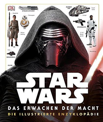 Star WarsTM Das Erwachen der Macht. Die illustrierte Enzyklopädie
