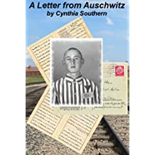 A Letter from Auschwitz (English Edition)