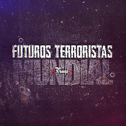 Futuros Terroristas Remix Mundial