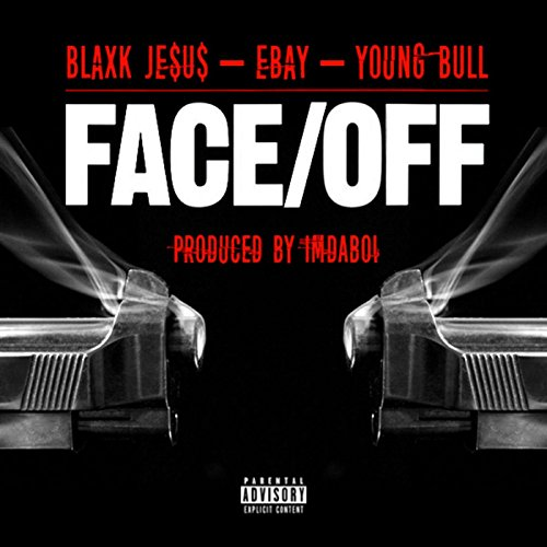 Ebay & Young Bull) [Explicit]