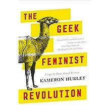 The Geek Feminist Revolution (English Edition)