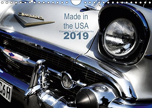 Made in the USA - Klassische Autos aus Amerika (Wandkalender 2019 DIN A4 quer): Alte Karossen in faszinierenden Detailaufnahmen (Monatskalender, 14 Seiten ) (CALVENDO Mobilitaet)