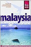 Malaysia mit Singapur und Brunei - Eberhard Homann