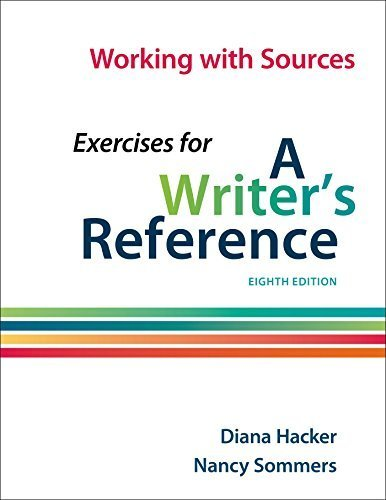 Working with Sources: Exercises for A Writer's Reference by Diana Hacker (2014-11-14)