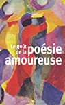 Le goût de la poésie amoureuse par Mercure de France