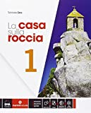 La casa sulla roccia. Quaderno delle competenze. Per la Scuola media. Con e-book. Con espansione online: 1