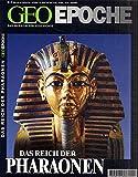 Geo Epoche 3/00 : Das Reich der Pharaonen -