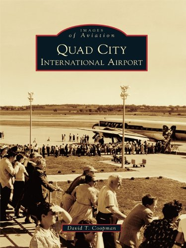 Quad City International Airport (Images of Aviation) (English Edition)