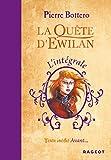 Lire le livre L'intégrale Quête d'Ewilan gratuit