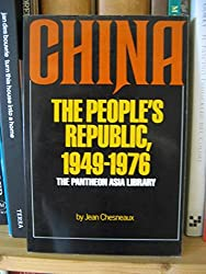 China: The People's Republic, 1949-1976