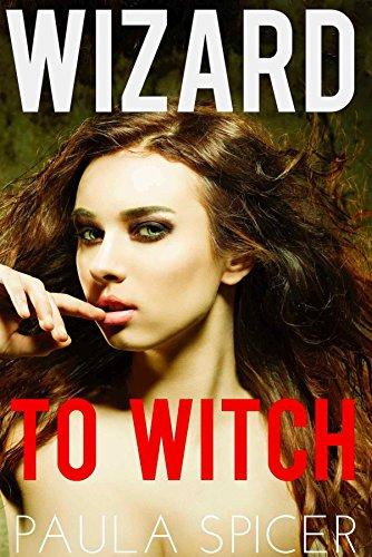 Wizard to Witch: Gender Swap: Gender Transformation (English Edition)
