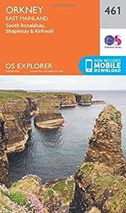 OS Explorer Map (461) Orkney - East Mainland (OS Explorer Paper Map) (OS Explorer Active Map)