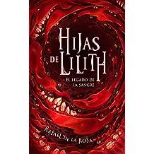 Hijas de Lilith: El legado de la sangre