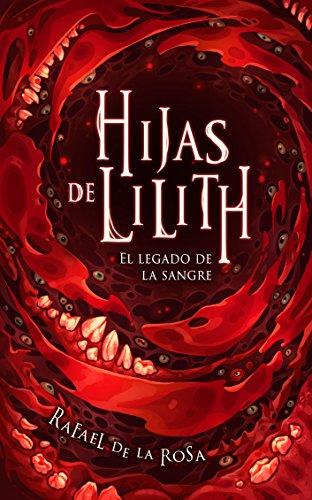 Hijas de Lilith: El legado de la sangre (Spanish Edition)