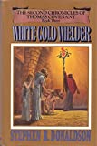 Cover of: White Gold Wielder | Stephen Donaldson