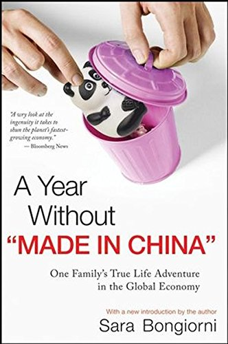a-year-without-made-in-china-one-familys-true-life-adventure-in-the-global-economy
