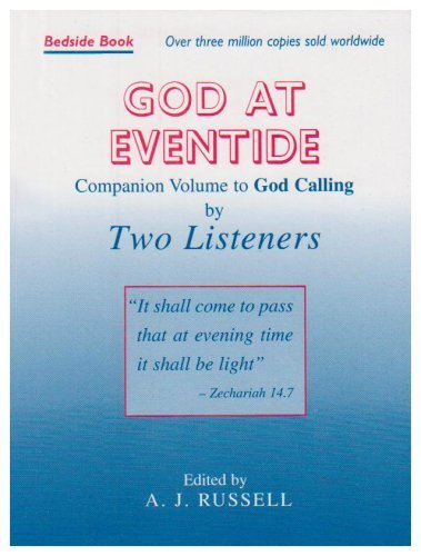 God at Eventide: Companion Volume to