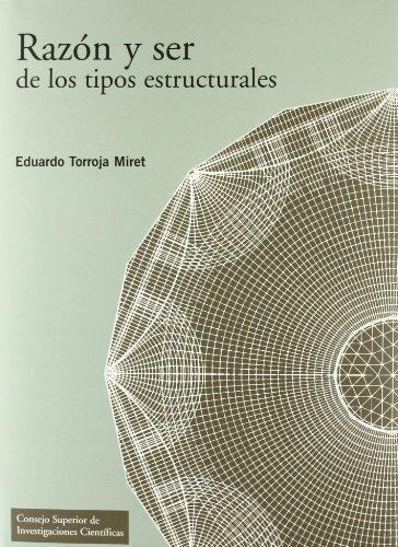 Descargar Libro Razón y ser de los tipos estructurales (Textos Universitarios) de Eduardo Torroja Miret