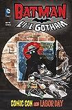 Batman Li'l Gotham: Comic Con and Labor Day