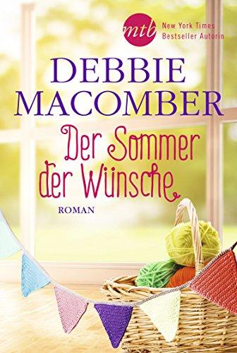 Der Sommer der Wünsche: Liebesroman (Blossom-Street-Serie 6) (Sommer Stricken Muster)