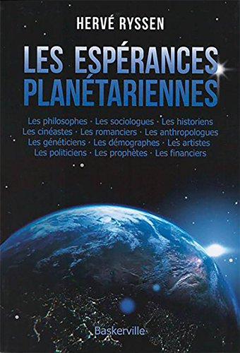 Les espérances planétariennes par Hervé Ryssen