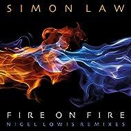 Fire on Fire (Nigel Lowis Remixes)