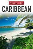 Caribbean: The Lesser Antilles (Insight Guides) by Insight Guides (2009-04-15)