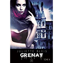 Grenat - Tome 1
