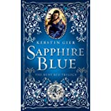 Sapphire Blue (The Ruby Red Trilogy) by Kerstin Gier (2012-10-30)