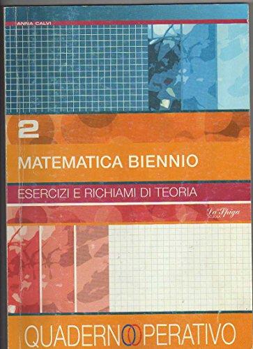 Matematica biennio. Per le Scuole superiori: 2