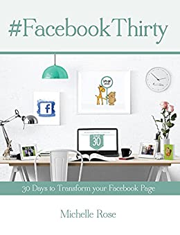 Facebook Thirty Workbook by [Rose, Michelle]
