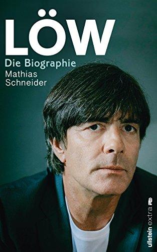 Löw: Die Biographie