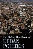 The Oxford Handbook of Urban Politics (Oxford Handbooks)