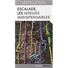 Escalade : Les noeuds indispensables