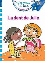 Sami et Julie CP Niveau 3 La dent de Julie de Laurence Lesbre