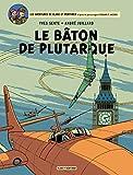 Blake et Mortimer - Tome 23 - Bâton de Plutarque (Le) - Format Kindle - 9782505049760 - 9,99 €