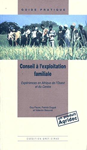 Conseil à l'exploitation familiale: Expériences en Afrique de l'Ouest et du Centre par Valentin Beauval