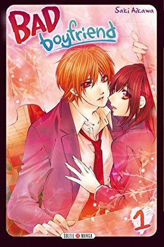 Bad Boyfriend T1 par Saki Aikawa